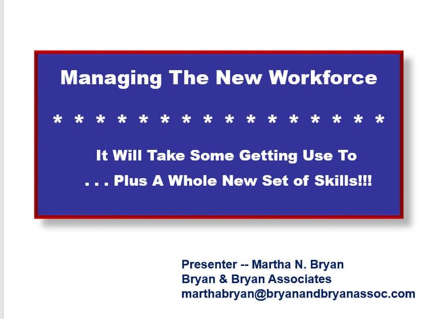 Managing New Workforce Presentation